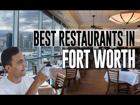 Best Restaurants And Places To Eat In Fort Worth, Texas TX
