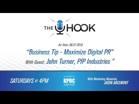 The Hook:  8.27.16 -  Guest John Turner with PfP Industries