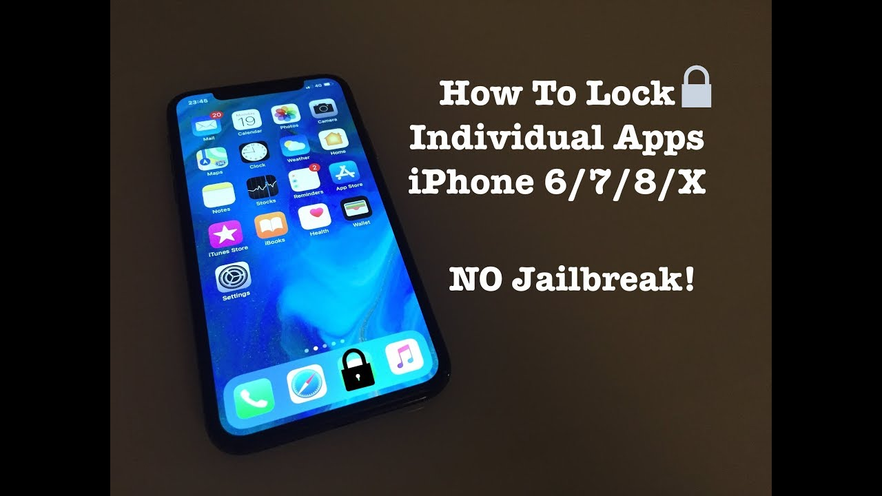 How to Lock Individual Apps - iPhone 6/7/8/X (NO Jailbreak!)