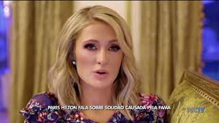 Baixar A Hora da Venenosa: Paris Hilton fala sobre solidão causada pela fama