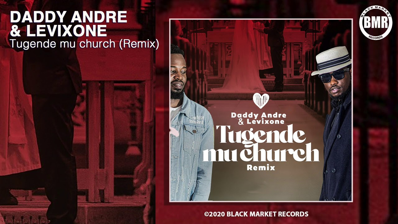 Tugende mu church (Remix) - Daddy Andre & Levixon (Official Audio) - YouTube