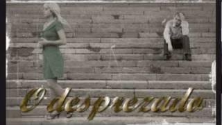 MÚSICAS ANTIGAS - O DESPREZADO - Ciro Aguiar