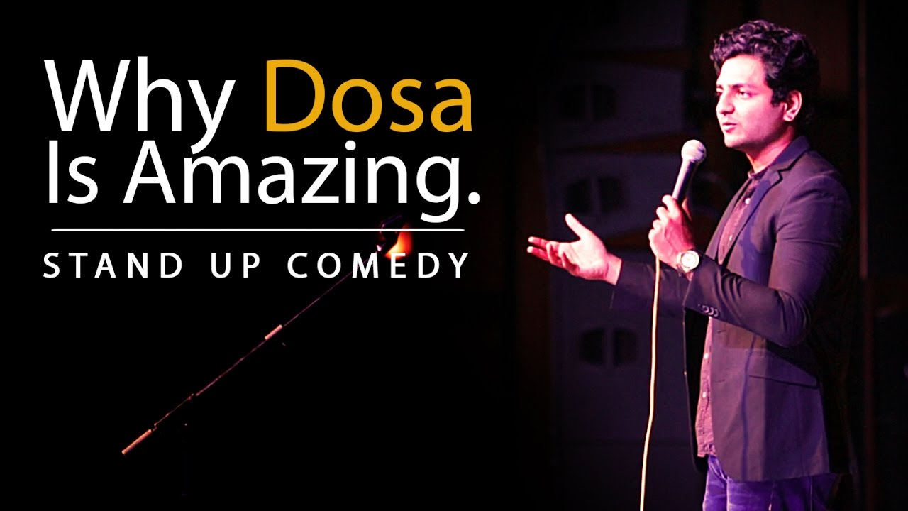 Download Why the Dosa is Amazing : Kenny Sebastian : Stand Up Comedy