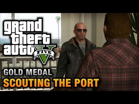 GTA 5 - Mission #28 - Scouting the Port [100% Gold Medal Wal