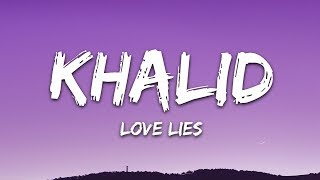 Gambar cover Khalid & Normani - Love Lies (Lyrics)