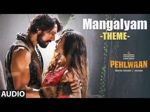 full-audio:-mangalyam-theme-|-pehlwaan-|-kichcha-sudeepa-|-krishna-|-arjun-janya