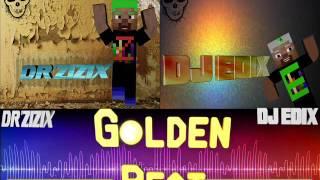 Download Video Golden Beat™  || Dr'Zizix Feat DJ-EDIX ㋡ MP3 3GP MP4
