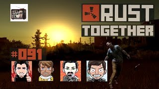 Let's Play Together Rust #091 [HD+] | Flucht durch die Berge