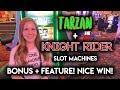 Knight Rider and Tarzan Slot Machines! BONUS!! NICE WIN!!