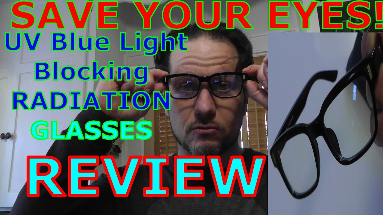 a7466b4db7 UV Blocking Computer GLASSES REVIEW -Prevent Eye Damage   Vision ...