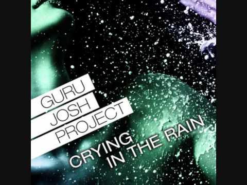 Guru Josh Project - Crying in the Rain (Niels van Gogh & Dave Ramone Remix)