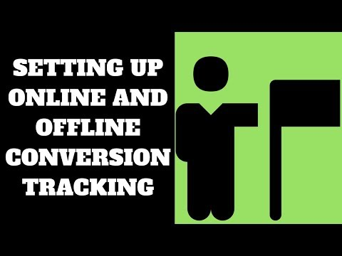 How To Setup Online and Offline Conversion Tracking! 🏆