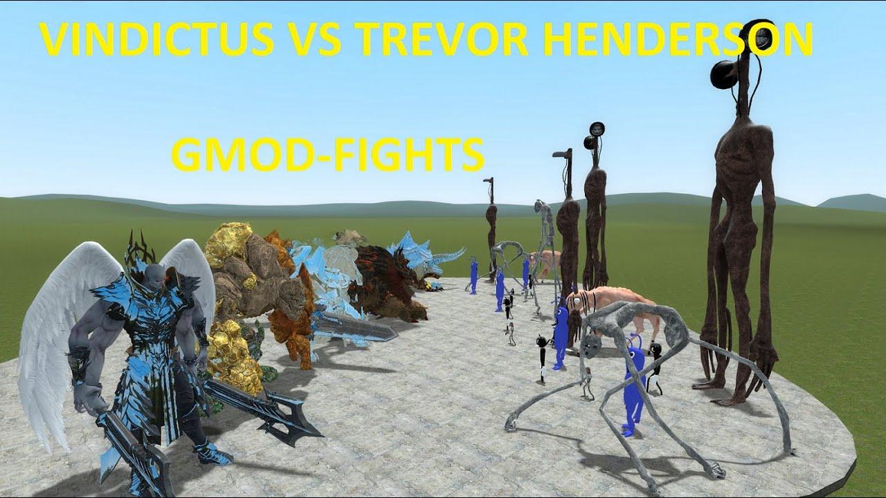 GMOD-FIGHTS: TREVOR HENDERSON VS VINDICTUS NPC'S