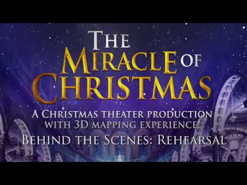 The Miracle of Christmas - Behind the Scenes: Rehearsal