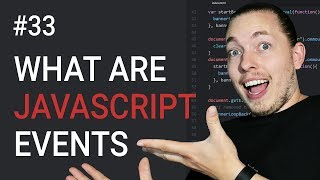 33: What Are JavaScript Events | JavaScript Events | JavaScript Tutorial | mmtuts