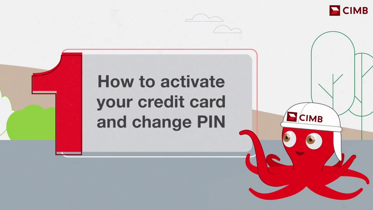 How to activate your credit card and change PIN