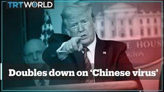 Trump doubles down on calling coronavirus the 'Chinese virus'