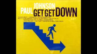 Paul Johnson - Get Get Down (Original Extended Mix)