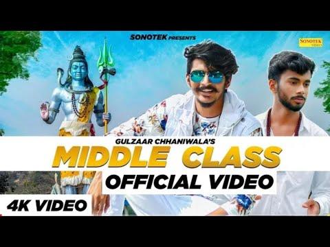 gulzaar-chhaniwala---middle-class-(-full-song-)-|-latest-haryanvi-songs-haryanavi-2019-|-ladle-yaar