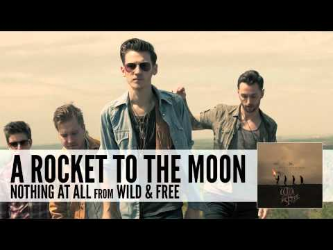 A Rocket To The Moon: Nothing At All (Audio)