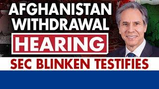 Blinken testifies in front of Senate on Afghanistan withdrawal   Day 2