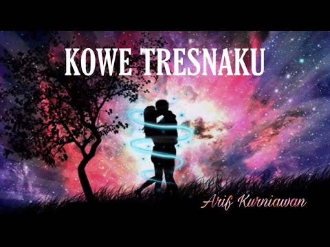 KOWE TRESNAKU (original demo version)