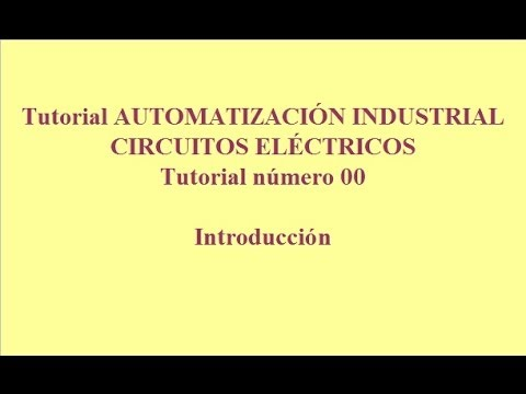 tutorial00.-automatización-industrial.-esquemas-eléctricos.-inicial
