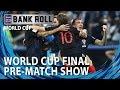 2018 World Cup Final: FRANCE VS CROATIA Pre-Match Show   Betting Tips & Predictions