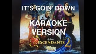 It's Goin' Down Descendants 2 Instrumental (Karaoke Version)