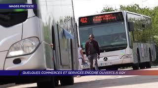 Yvelines | Quelques commerces et services encore ouverts à Saint-Quentin-en-Yvelines