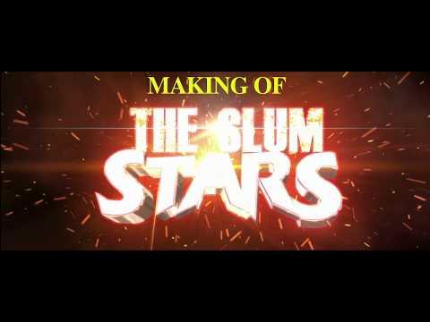 Making Of Bollywood Movie The Slum Stars