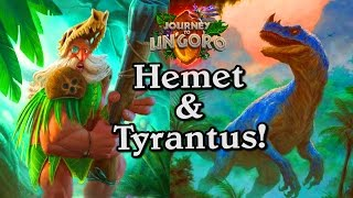 🍀🎲 Hemet Jungle Hunter and Tyrantus ~ Journey to Un