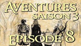 aventures saison 3 08 conseil de guerre