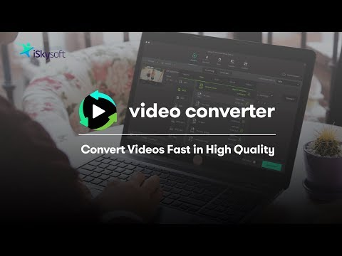 ISkysoft Video Converter: Easily Convert MP4, MOV, MP3 And Other 150 Video & Audio Formats! (2019)