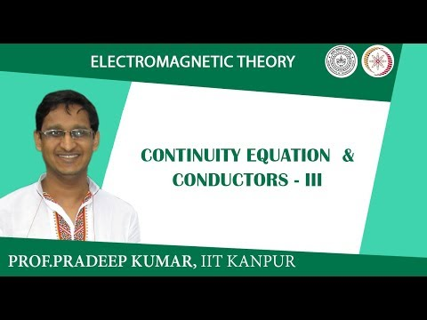 Continuity Equation & Conductors-III
