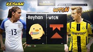 wtcN vs Reyhan (?) | FIFA 19