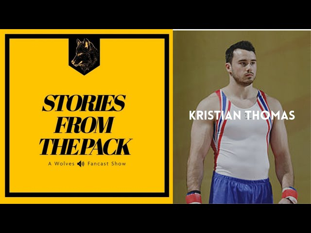 Wolves Stories from The Pack - Kristian Thomas - S3 E1