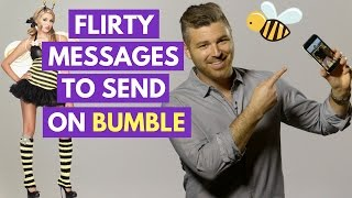 4 Flirty First Messages To Text a Guy On Bumble | Adam LoDolce