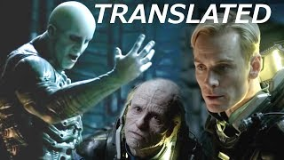 Engineer Dialog Translated from Deleted Scene - What David Said to the Engineer - Prometheus