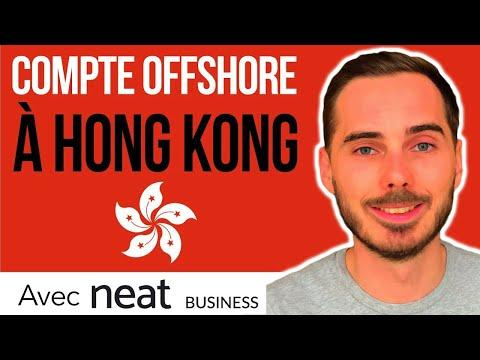 🇭🇰 NEAT : Compte Offshore à Hong Kong en 3 clics