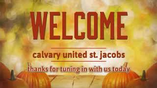 October 4, 2020 Calvary United Church (Message Portion)