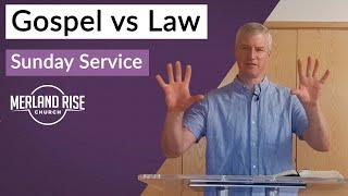 Gospel vs Law - Richard Powell - 9th August 2020 - MRC Live