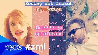 Zondag met Lubach ft. MEROL - Ik **** je op afstand