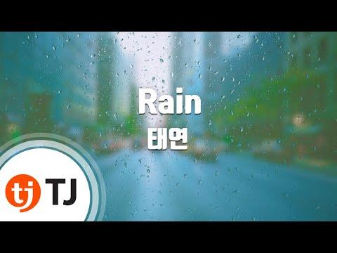 [TJ노래방] Rain - 태연(TaeYeon) / TJ Karaoke