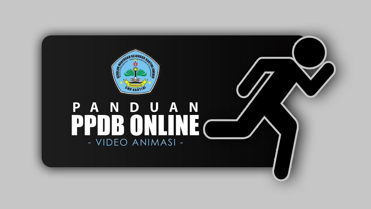 PANDUAN PPDB ONLINE SMK KARTINI JEMBER (Video Animasi)