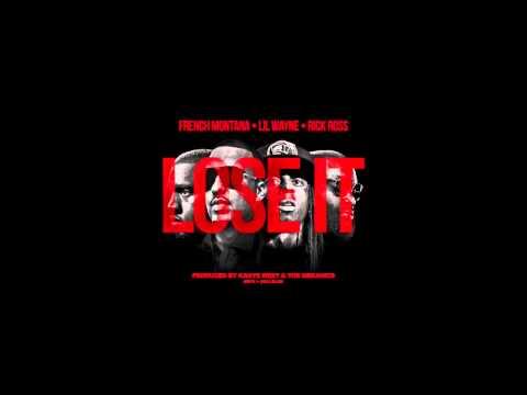 French Montana - Lose It ft. Lil Wayne & amp  Rick Ross