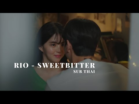 Download RIO - Sweetbitter [SUB THAI] / Nevertheless series