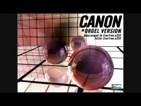 O2Jam OST - Canon (Orgel Version)