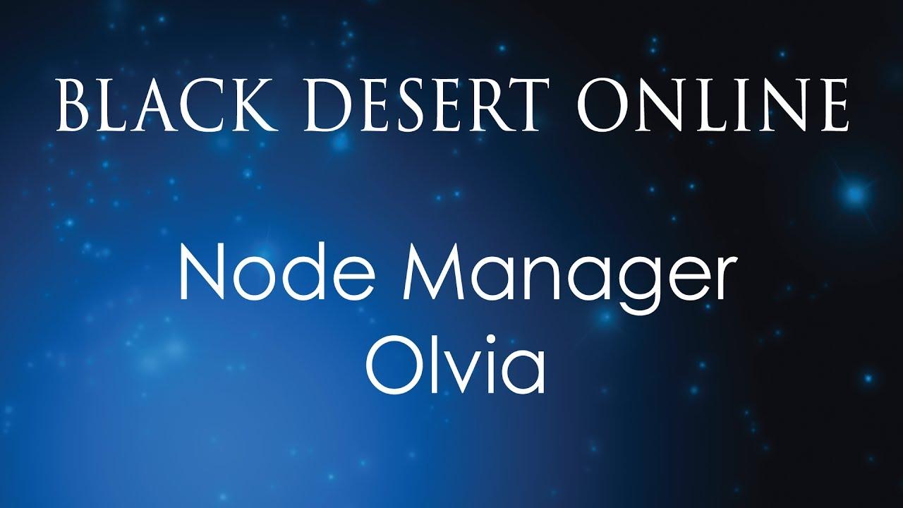 black desert online how to find node manager