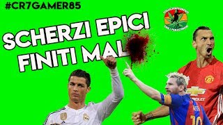 ''Scherzi Epici (Finiti Male)'' CR7, ZLATAN, MESSI RONALDO J | #CR7GAMER85 |
